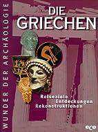 Die Griechen by Dorli Schneider