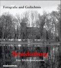 Fotografie und Gedächtnis. Brandenburg.…