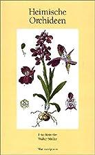 Heimische Orchideen by Fritz Kränzlin