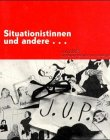 Situationistinnen und andere by Jup