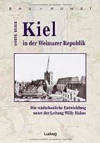 Kiel in der Weimarer Republik : Die…