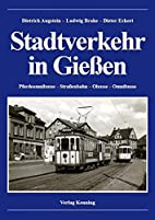 Stadtverkehr in Gießen: Pferdeomnibusse -…