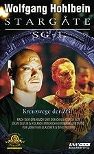 Stargate SG-1, Band 3. Kreuzwege der Zeit by…