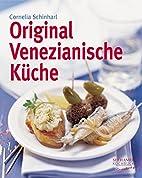 Original Venezianische Küche by Cornelia…