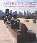 Anthony Caro and twentieth-century sculpture…