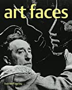 Art Faces: Portraits of Artists in the…