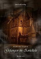 Gefangen im Zwielicht by Verena Rank