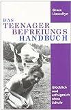 Grace Llewellyn: Das Teenage Liberation Handbuch