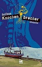 Knochenbrecher (German Edition) by Bernd…