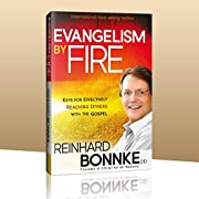 Evangelism by Fire: Igniting Your Passion…
