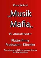 Musik Mafia: Hintergründe und…