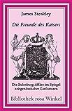 James Steakley: Die Freunde des Kaisers. Bibliothek rosa Winkel,  Band 37