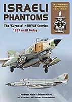 Israeli Phantoms: The 'Kurnass' in…