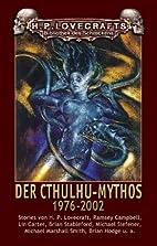 Der Cthulhu-Mythos 1976 - 2002 by Frank…