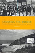 Crossing the Border: Migration und…