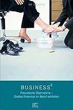 Business²: Freundliche Übernahme - Gottes…