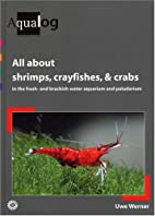 AQUALOG: All About Shrimps, Crayfishes, and…
