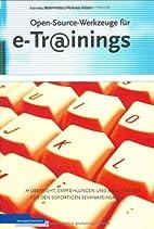 Open-Source-Werkzeuge für e-Trainings by…