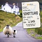Eine Reise durch Schottland by Kai Schwind