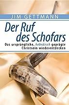 Der Ruf des Schofars by Jim Gettmann