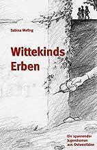 Wittekinds Erben by Sabina Wefing