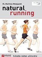 Natural running schneller, leichter,…