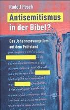 Antisemitismus in der Bibel?: das…