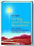 Jim Marion: Der Weg zum Christus-Bewusstsein
