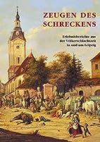 Zeugen des Schreckens by Ursula Drechsel