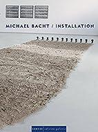 Michael Bracht - Installation