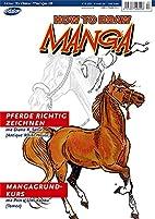 How To Draw Manga 13: Pferde richtig…