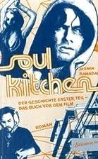 Soul Kitchen: Der Geschichte erster Teil -…
