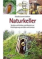 Naturkeller by Claudia Lorenz-Ladener
