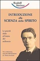 Introduzione alla scienza dello spirito. Le…