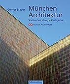 München Architektur. Stadtentwicklung -…