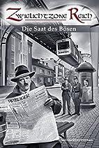 Die Saat des Bösen by Roger Constantin