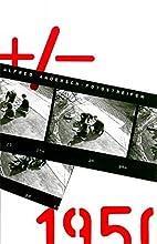 /- 1950: Alfred Andersch: Fotostreifen by…