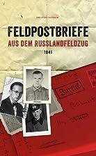 Feldpostbriefe aus dem Russlandfeldzug 1941…