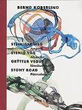 Nordal, Bera: Bernd Koberling: Stony Road (Steiniger Weg)