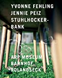 Gallwitz, Klaus: Yvonne Fehling & Jennie Peiz: Stuhlhockerbank (German Edition)
