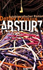 Absturz by Detlev Crusius