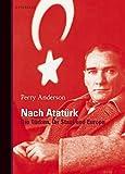 Perry Anderson: Die Türken, ihr Staat und Europa