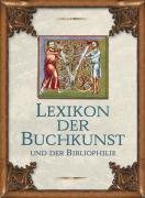 Lexikon der Buchkunst und der Bibliophilie…