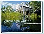 Wasser im Garten by Jörg Baumhauer