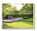 Design für pflegeleichte Gärten -…
