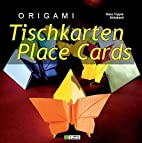 ORIGAMI Tischkarten / ORIGAMI Place Cards