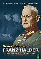 Generaloberst Franz Halder: Generalstabschef…