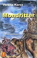 Mondritter - Das Herz des Vampirs by Verena…