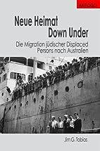 Neue Heimat Down Under: Die Migration…