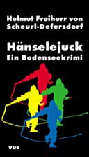 Hänselejuck by Helmut Freiherr v.…